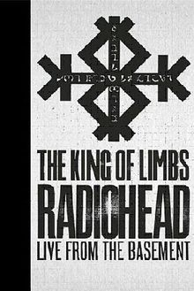 Radiohead - The King of Limbs: Live from the Basement