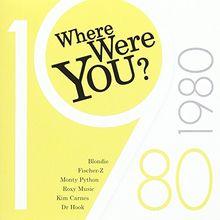 Where Were You: 1980