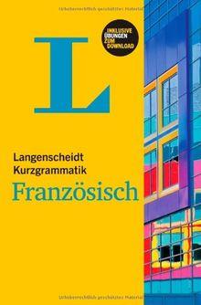 Langenscheidt Kurzgrammatik Französisch - Buch mit Download: (Langenscheidt Kurzgrammatiken)