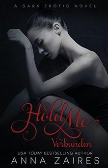 Hold Me - Verbunden (Verschleppt)