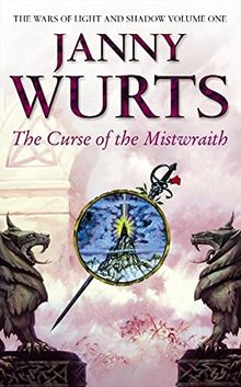 Curse of the Mistwraith (The Wars of Light and Shadow Series, Band 1)