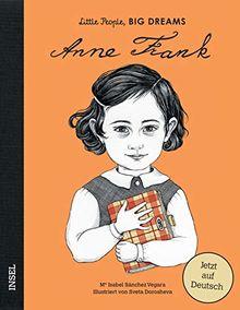 Anne Frank: Little People, Big Dreams. Deutsche Ausgabe
