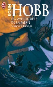 Les Aventuriers De LA Mer 8/Ombres ET Flammes