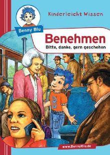 Benny Blu Benehmen - Bitte, danke, gern geschehen