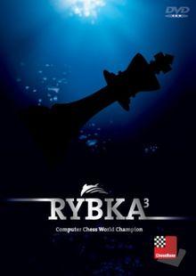 Rybka 3 - Computer Chess World Champion