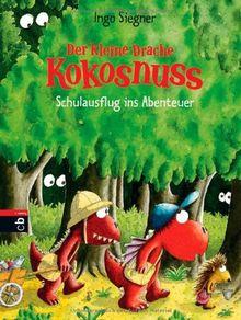 Der kleine Drache Kokosnuss - Schulausflug ins Abenteuer: Band 19