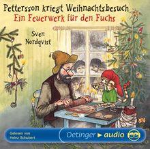 Pettersson kriegt Weihnachtsbesuch /Ein Feuerwerk für den Fuchs: Lesung