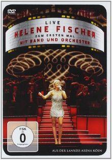 Helene Fischer - Zum ersten Mal mit Band und Orchester
