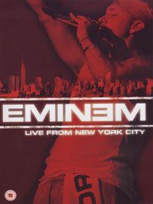 Eminem - Live from New York City