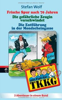 TKKG Sammelband 18: Sammelband aus: Frische Spur nach 70 Jahren (Band 86);Mondscheingasse (Band 31); Die gefährliche Zeugin (Band 94)