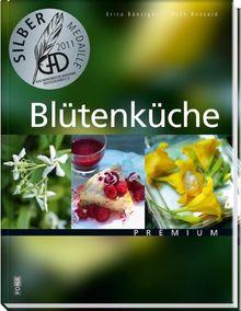 Blüten für die Küche: Warenkunde & Genussrezepte
