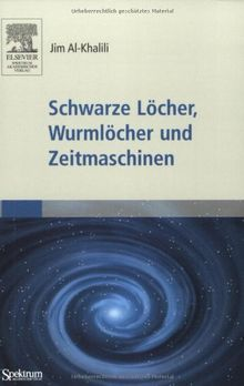 Schwarze Löcher, Wurmlöcher und Zeitmaschinen