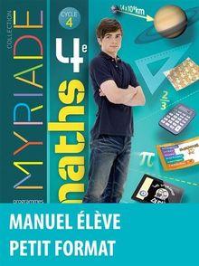 Maths 4e Myriade : Manuel de l'élève