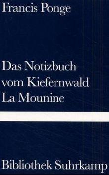 Das Notizbuch vom Kiefernwald und La Mounine