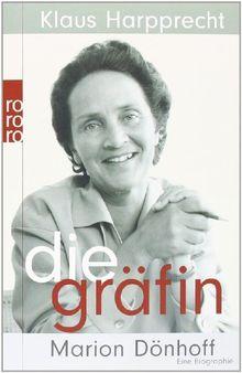 Die Gräfin Marion Dönhoff. Eine Biographie