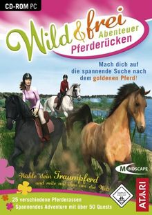 Wild & Frei: Abenteuer Pferderücken