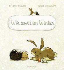 Wir zwei im Winter: Band 3 (Wir zwei gehören zusammen, Band 3)