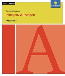 Texte.Medien: Theodor Fontane: Irrungen, Wirrungen: Arbeitsheft
