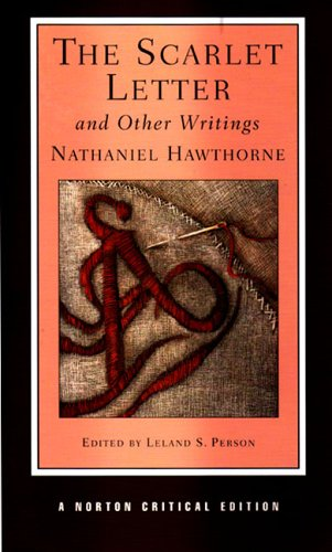 The Scarlet Letter And Other Writings Norton Critical Editions Von Nathaniel Hawthorne