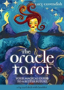 The Oracle Tarot: Your Magical Guide to a Better Future (Large Card Decks)