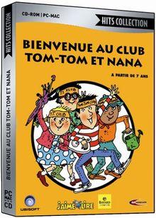 Bienvenue au club Tom-Tom et Nana