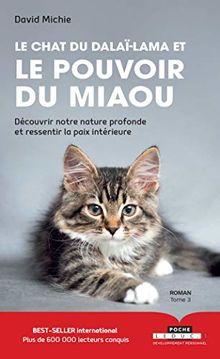Le chat du dalaï-lama et le pouvoir du miaou (Développement personnel-Poche)
