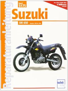 Suzuki DR 650: Handbuch für Pflege, Wartung und Reparatur (Reparaturanleitungen)