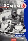 Go Ahead. Ausgabe für sechsstufige Realschulen in Bayern: Go Ahead, Neue Ausgabe (sechsstufig), Workbook