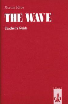 Morton Rhue The Wave, Teacher's Guide