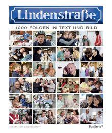 Lindenstrasse - Eintausend Folgen in Wort und Bild