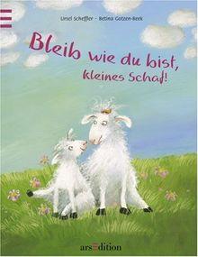 Bleib wie du bist, kleines Schaf!