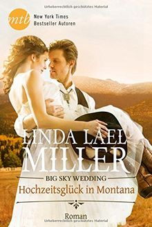 Big Sky Wedding - Hochzeitsglück in Montana