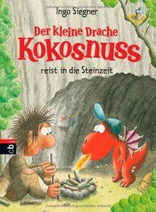 Der kleine Drache Kokosnuss reist in die Steinzeit: Band 18