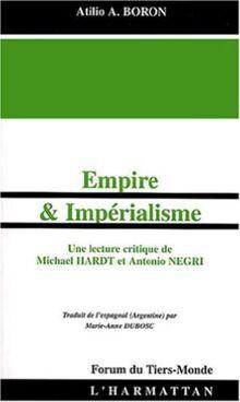 Empire et impérialisme : Une lecture critique de Michael Hardt et Antonio Negri (Forum du Tiers-monde)