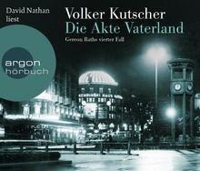 Die Akte Vaterland (Hörbestseller): Gereon Raths vierter Fall
