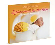 Anne Geddes präsentiert Lieblingsmusik für Ihr Baby - 02: Einschlaflieder