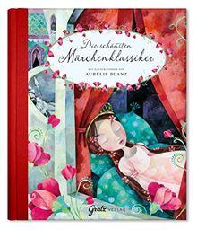 Märchenbuch Die schönsten Märchenklassiker (Gebrüder Grimm & Hans Christian Andersen)