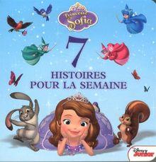 7 histoires pour la semaine : Princesse Sofia