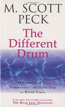 The Different Drum: Community-making and peace (New-Age S)
