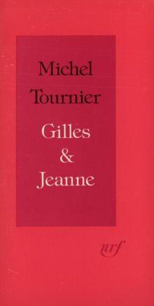 Gilles et Jeanne : Récit