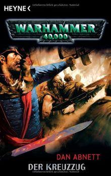 Der Kreuzzug: Warhammer 40.000-Roman