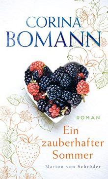 Ein zauberhafter Sommer: Roman