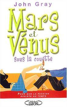 Mars et Vénus sous la couette : Pour que la passion résiste au temps