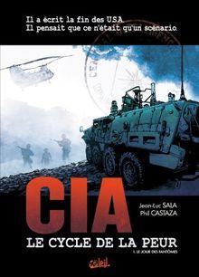 CIA Le cycle de la peur, Tome 1 : Le jour des fantômes