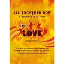 The Beatles / Cirque Du Soleil - All Together Now