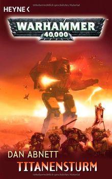 Titanensturm: Warhammer-40,000-Roman