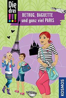 Die drei !!!, Betrug, Baguette und ganz viel Paris