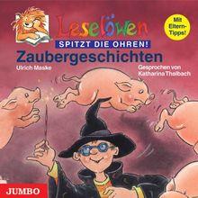 Leselöwen Zaubergeschichten. CD: Mit Eltern-Tipps!