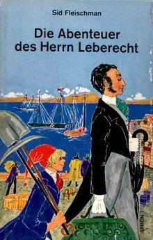 Die Abenteuer des Herrn Leberecht