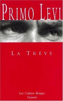 La trêve (Les Cahiers Rouges)